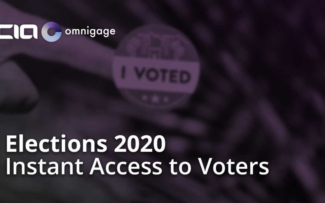 Elections 2020: Instant Access to Voters